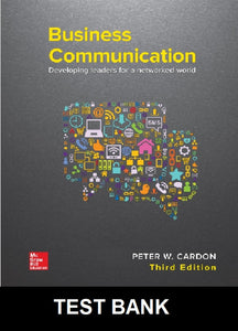 Test Bank for Business Communication Developing Leaders for a Networked World 3rd Edition Cardon