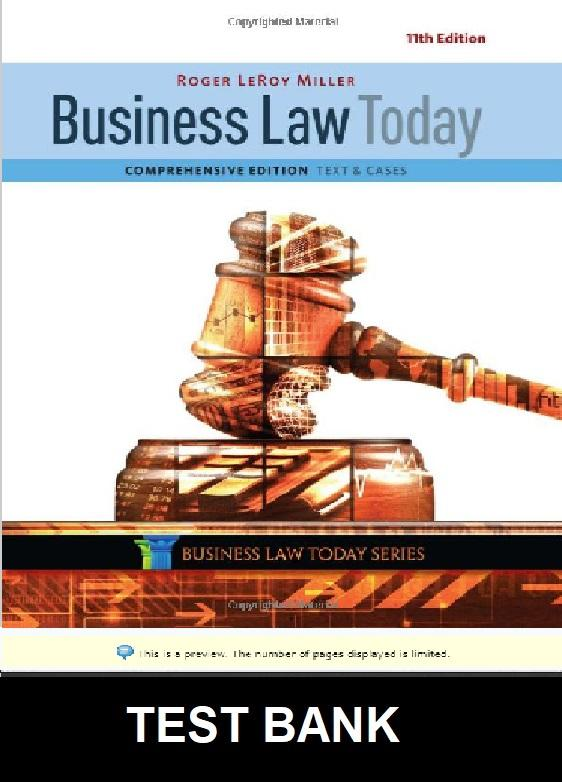 Test Bank for Business Law Today Comprehensive 11th Edition Miller