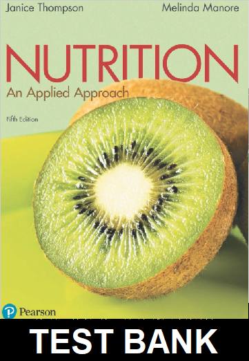 Test Bank for Nutrition An Applied Approach 5th Edition Thompson