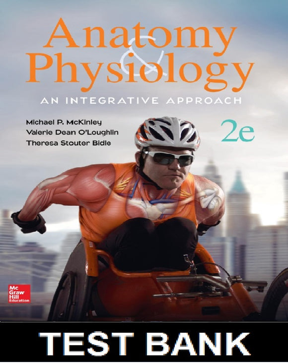 Test Bank for Anatomy and Physiology An Integrative Approach 2nd Edition McKinley