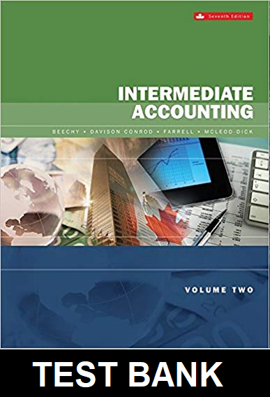 Test Bank for Intermediate Accounting Volume 2 Canadian 7th Edition Beechy