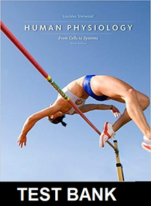 Test Bank for Human Physiology From Cells to Systems 9th Edition Sherwood