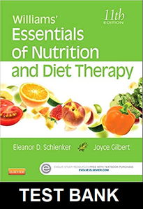 Test Bank for Williams Essentials of Nutrition and Diet Therapy 11th Edition