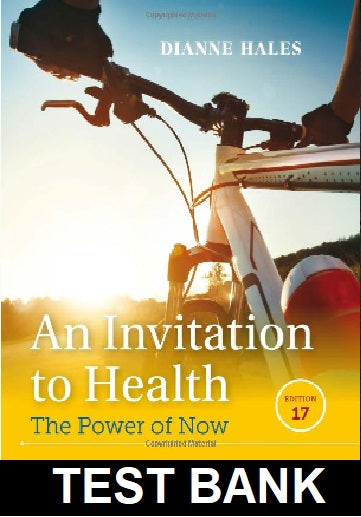 Test Bank for Invitation to Health 17th Edition Hales