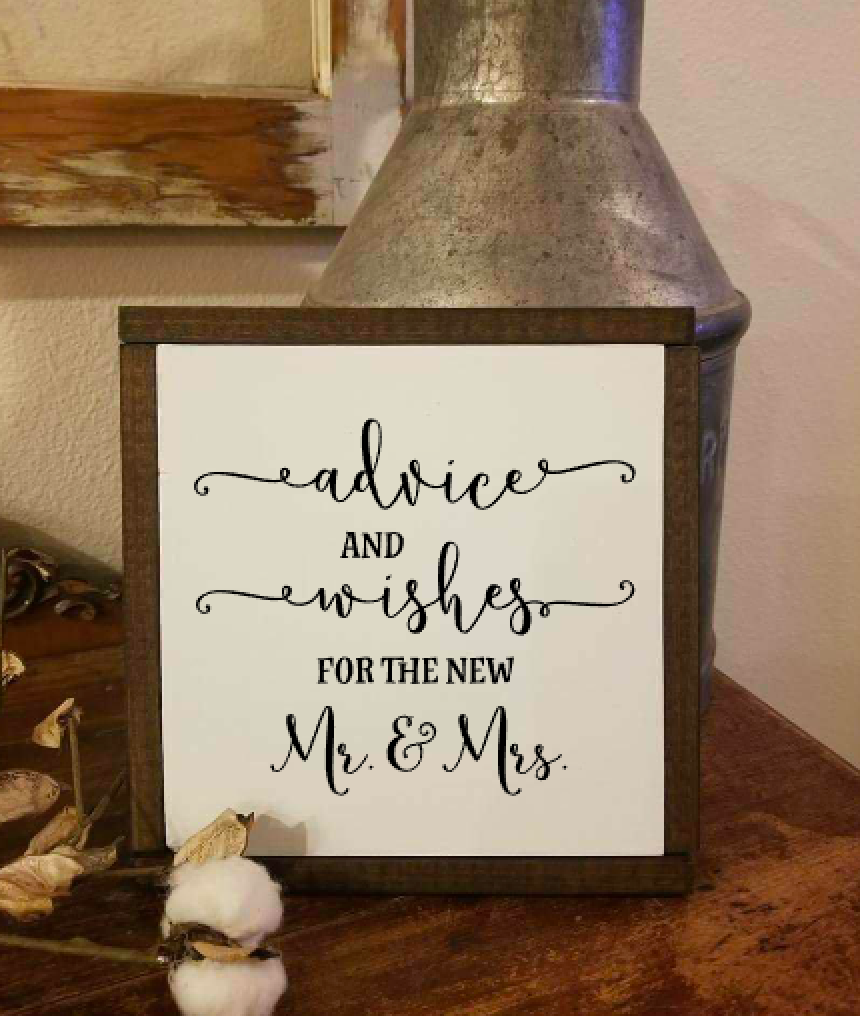 Advice and Wishes for the new Mr & Mrs
