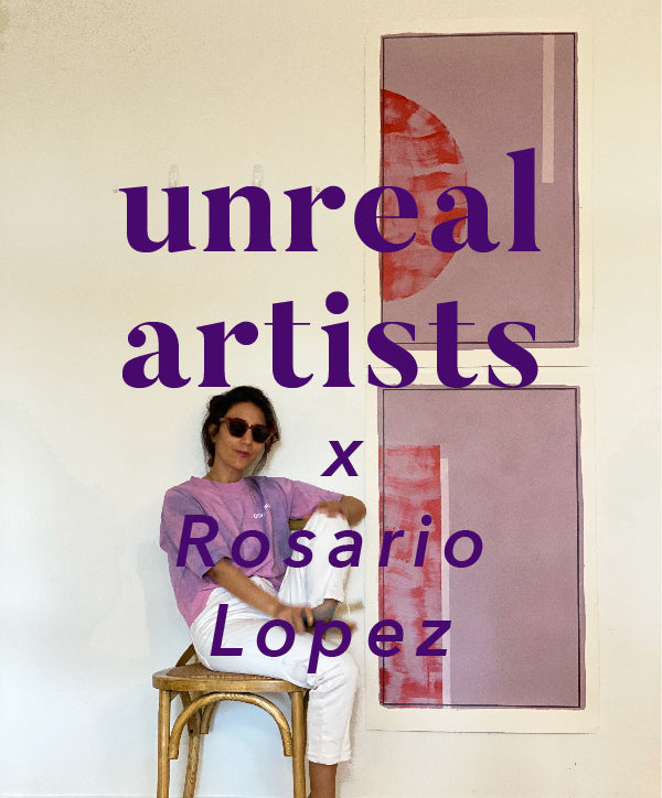 Unreal Artists X Rosario Lopez