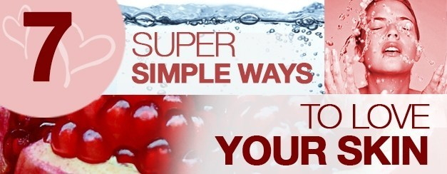 7 Super Simple Ways to Love Your Skin