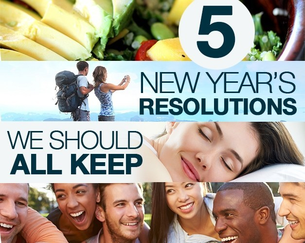 5 New Year's Resolutions We Should All Keep