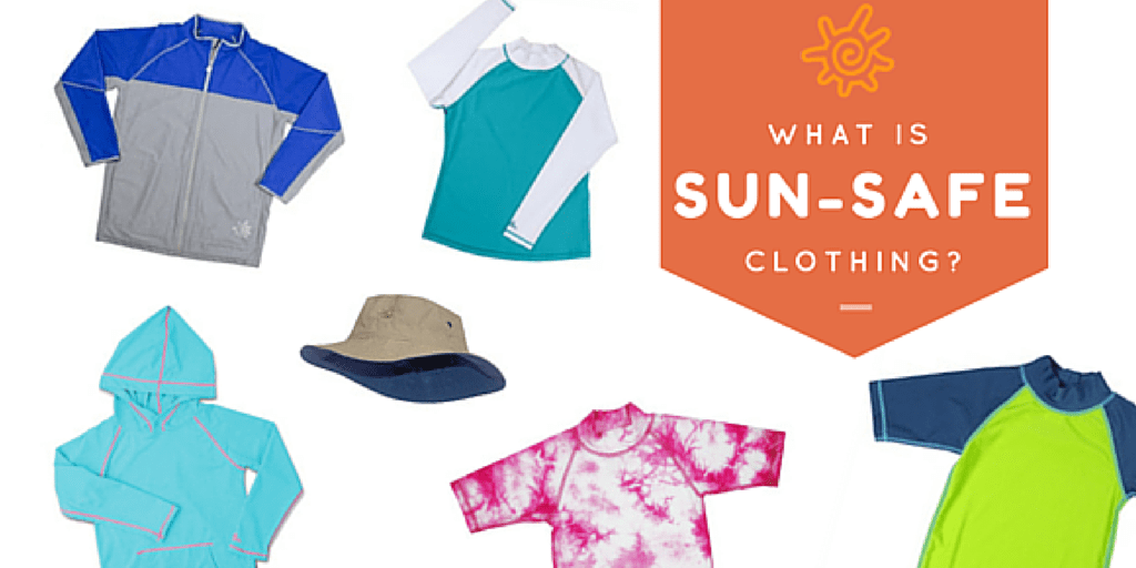 What is sun safe clothing