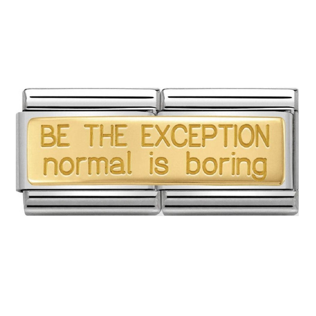 Nomination Double Link 18ct Gold Be The Exception Normal Is Boring