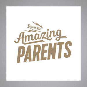 Breathless Paper Co. - You'll Be Amazing Parents Card