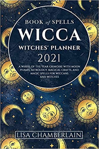 Book of Spells 2021 Witches Planner by Lisa Chamberlain