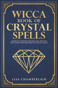 Wicca Book of Crystal Spells