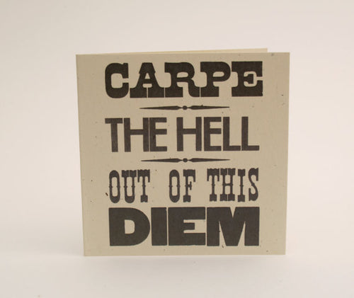 Tiramisu Paperie - Carpe the Hell out of this Diem Mini Notecard