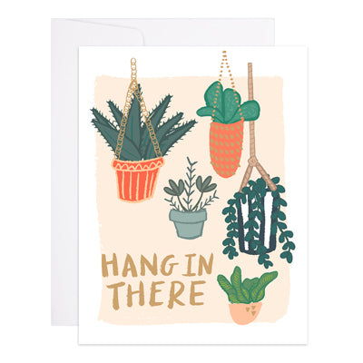 9th Letter Press - Hang In There Plants