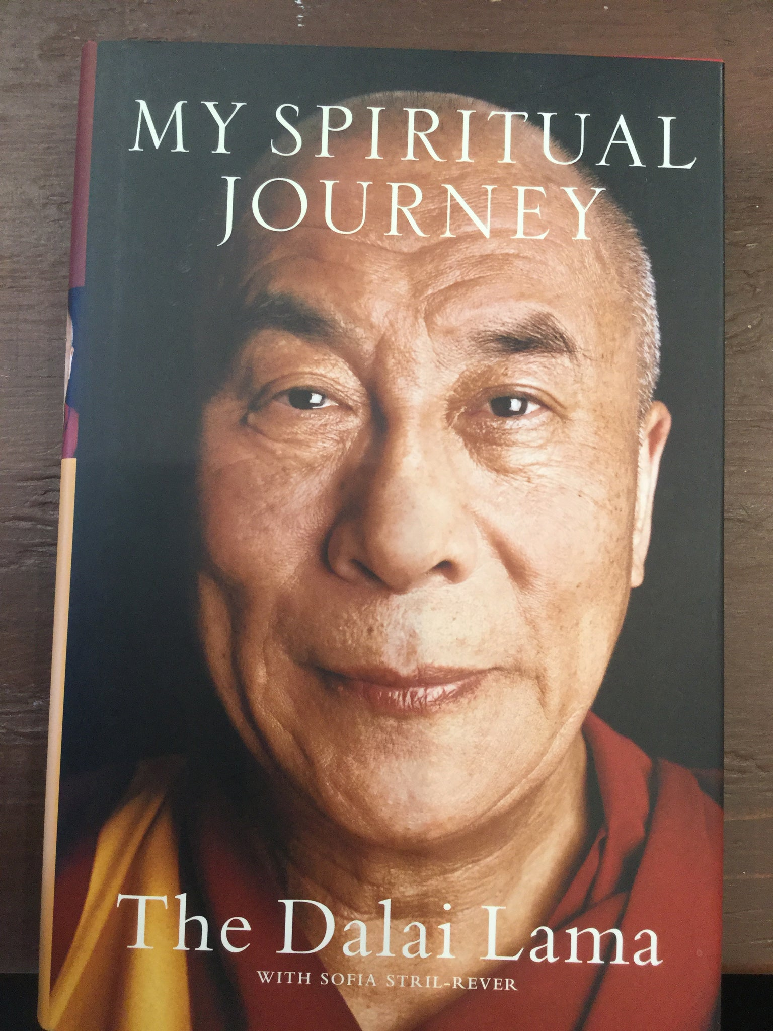 My Spiritual Journey by The Dalai Lama with Sofia Stril-Rever