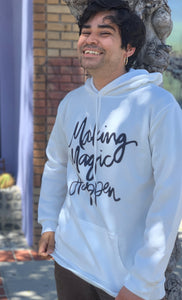 Making Magic Happen Black On White Sweatshirt