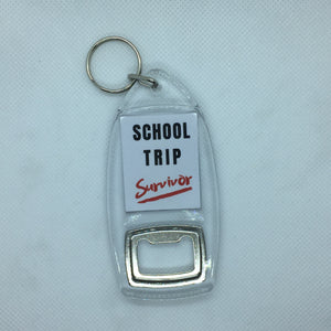 School Trip Survivor Keyring and Bottle Opener