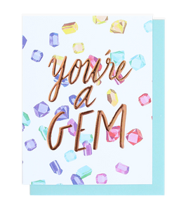 You're A Gem Single Greeting Card