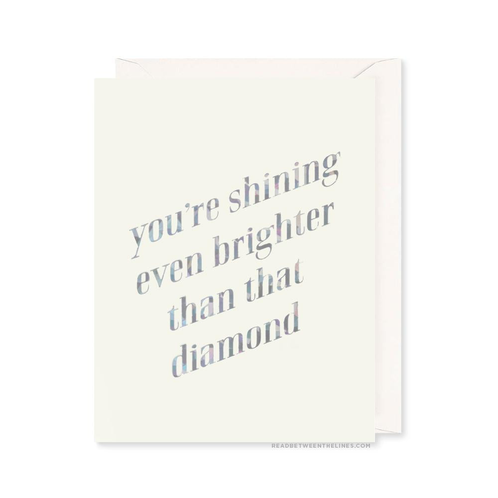 You're Shining Brighter Single Greeting Card