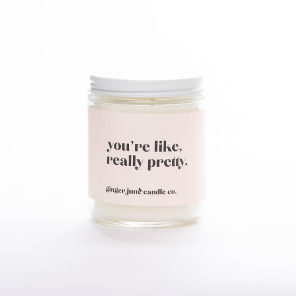 GINGER JUNE | Your'e Like Really Pretty Non Toxic Soy Candle