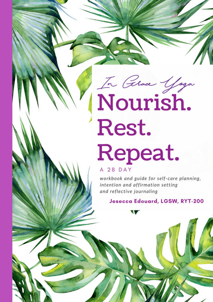 28 Day Nourish, Rest and Repeat Journal and Workbook