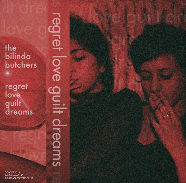 The Bilinda Butchers - Regret, Love, Guilt, Dreams