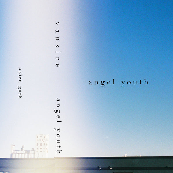 SG23: Vansire - Angel Youth