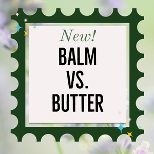 NEW! Duo Set - Body Balm & Body Butter