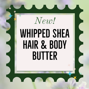 NEW 2oz! Whipped Shea Hair & Body Butter