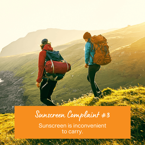 Sunscreen Complaint 3 - Sunscreen is too inconvenient to carry
