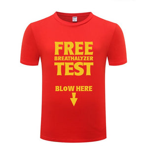 Funny Creative Tshirt Men, Free Breathalyzer Test Blow Here,   New Short Sleeve O Neck Cotton Casual T-shirt Top Tee