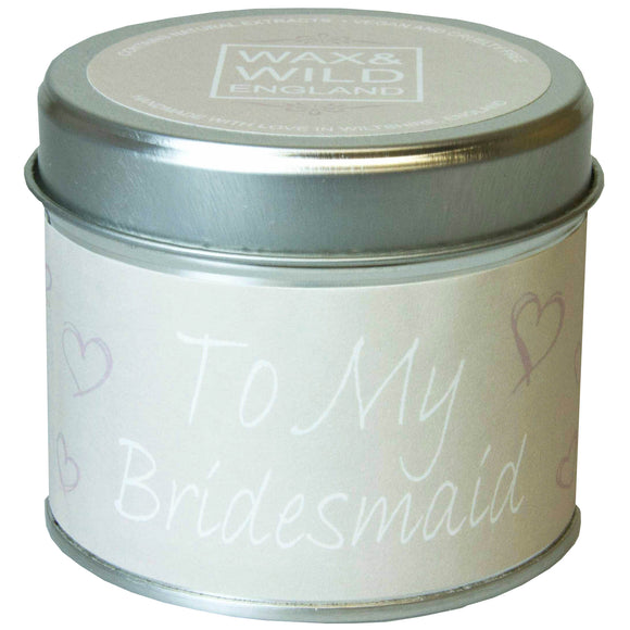 Sentiments Candle in Tin - To My Bridesmaid