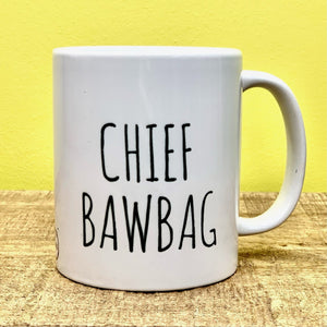 """CHIEF BAWBAG"" Scottish Mug Mugs Wot A Mug Contempo"