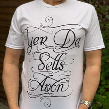 Load image into Gallery viewer, Yer Da Sells Avon Unisex T-Shirt - Contempo