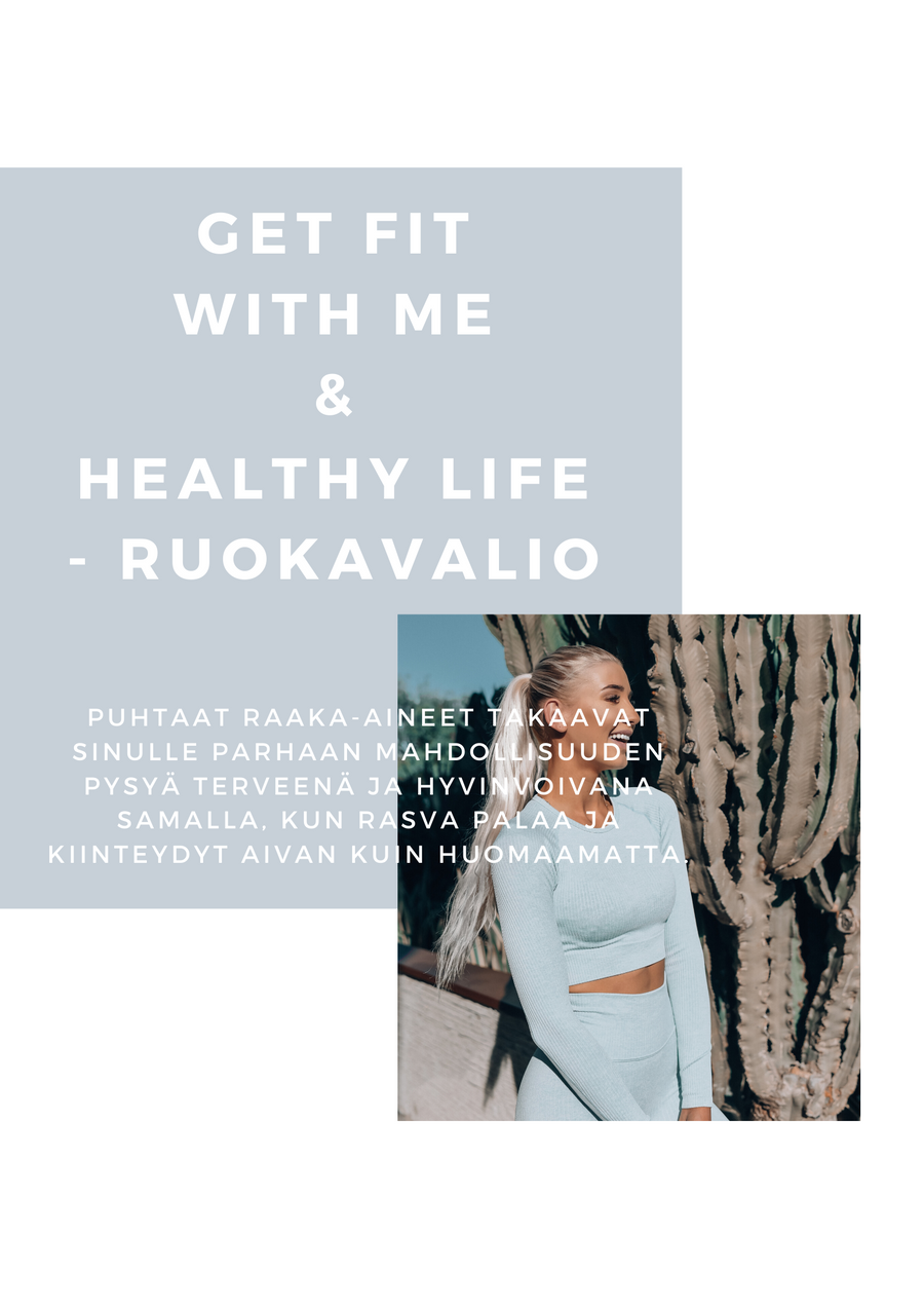 GET FIT WITH ME & RUOKAVALIO