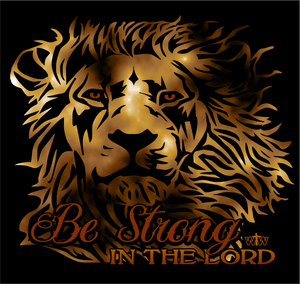 LADIES BE STRONG IN the LORD TEE