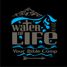 Load image into Gallery viewer, KIDS & ADULT CAMP WATER OF LIFE TEE