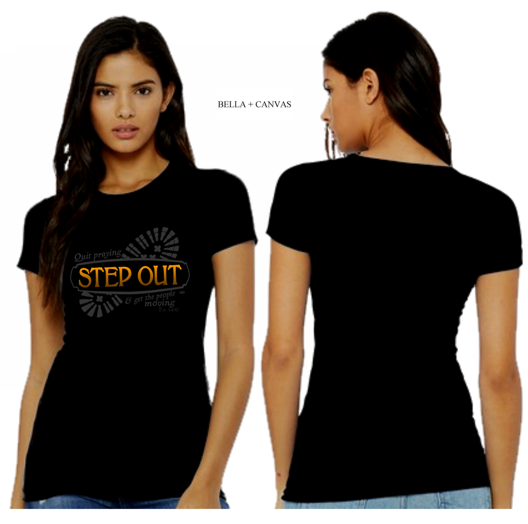 LADIES STEP OUT TEE