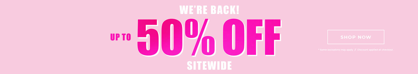 Charlotte Russe | We're Back! 50% Off Sitewide - Shop Now