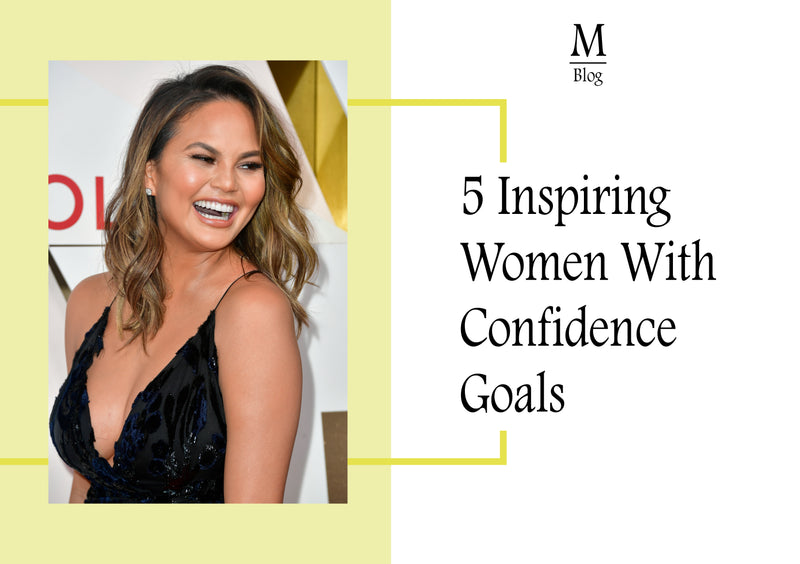 BLOG POST: 5 Inspiring Women With Confidence Goals