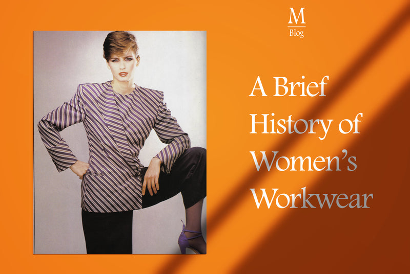 A Brief History Of Women's Workwear