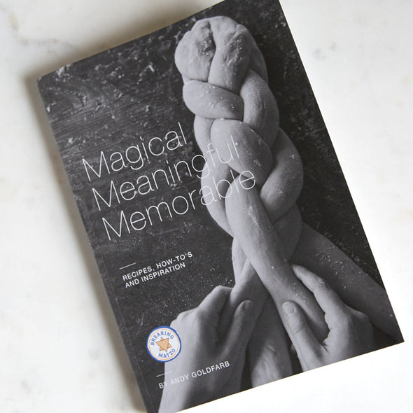 Magical Meaningful Memorable: Recipes, How-Tos, and Inspiration