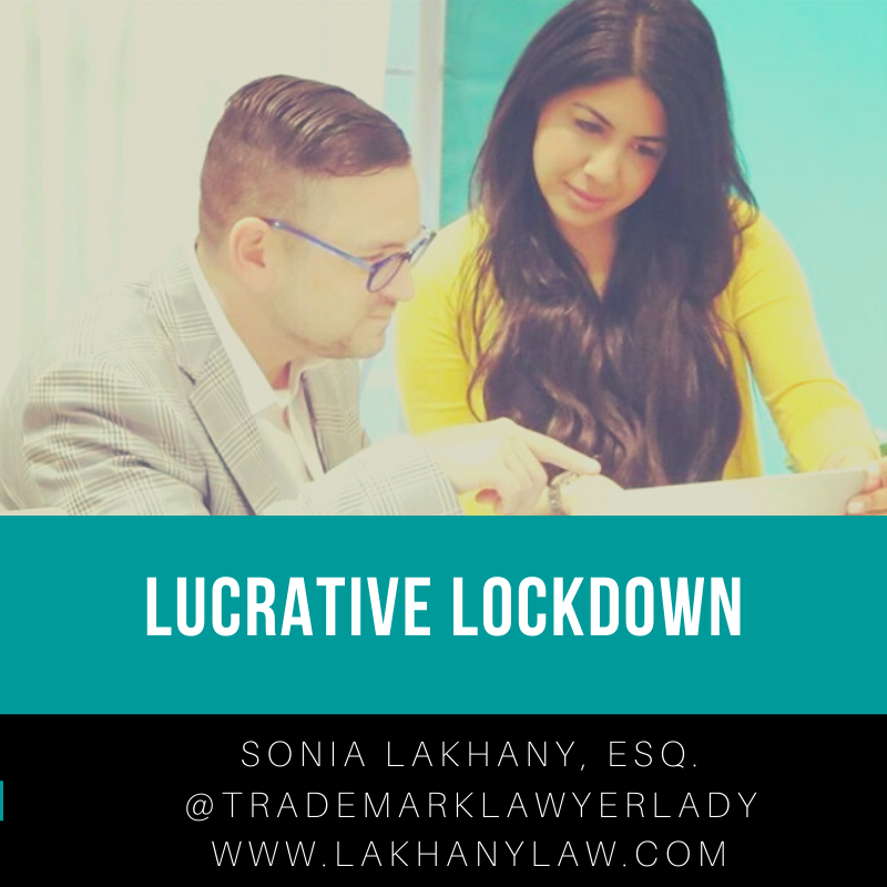 Lucrative Lockdown