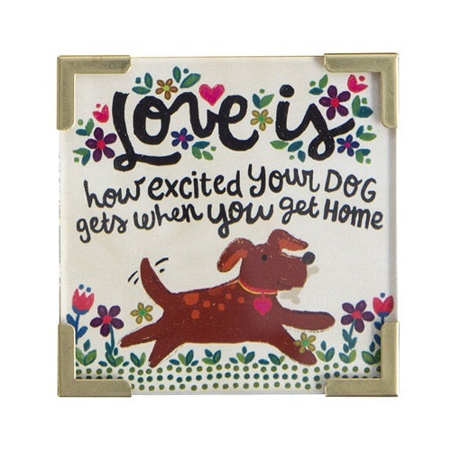 Natural Life: Corner Magnet - Love Is Your Dog