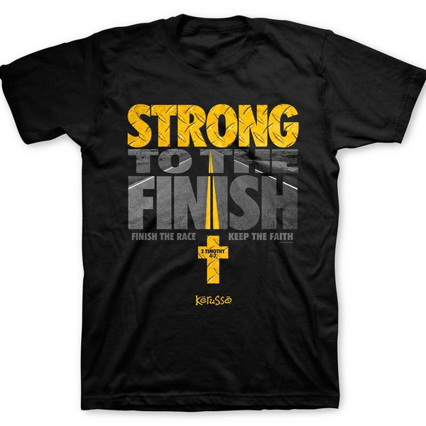 Strong To The Finish T-Shirt