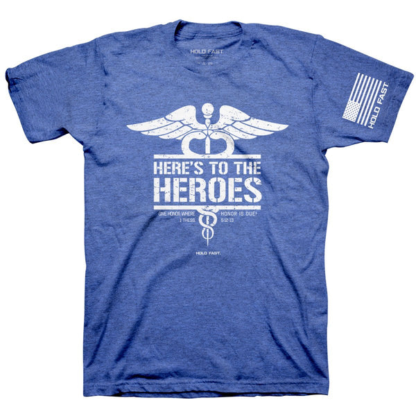 HOLD FAST Christian T-Shirt Heroes