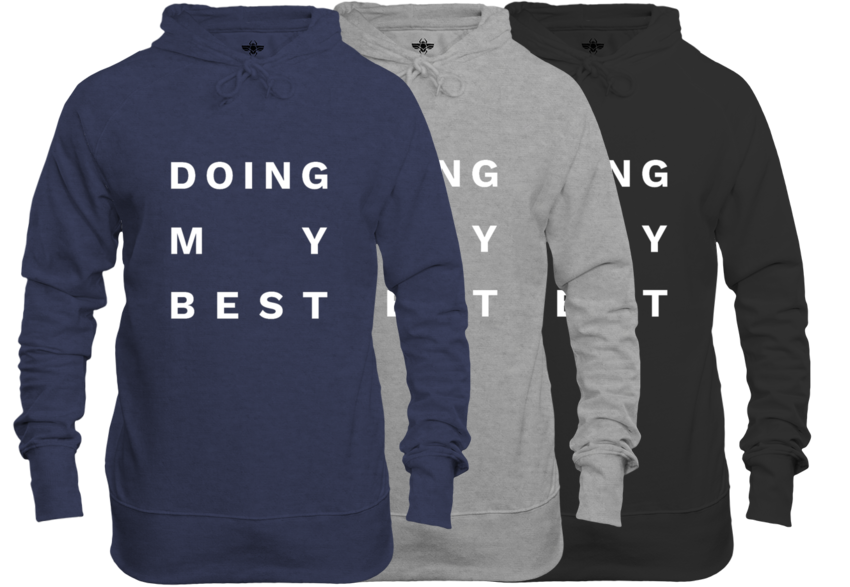 Doing My Best Big Text Unisex Hoodie