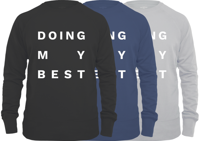 Doing My Best Big Text Unisex Sweater