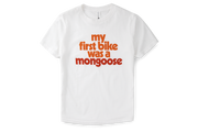 Kids' My First Bike Was a Mongoose T-Shirt